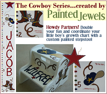 click for information on the Painted Jewels Cowboy Series stepstool!